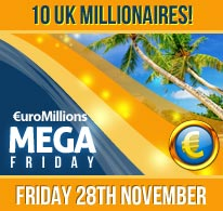 10 Guaranteed UK Millionaires on Friday 28th November